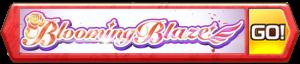 Blooming Blaze! ~咲いてロッキンガールズ~